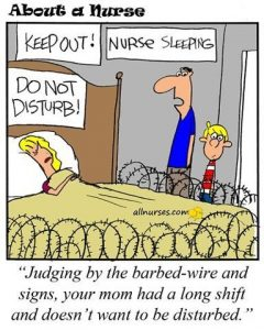 Nurse Quote #4 - Keep Out! Nurse Sleeping! Do Not Disturb!