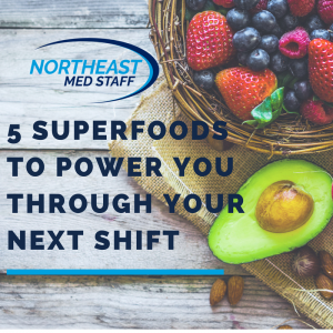 5 Superfoods to Power You Through Your Next Shift