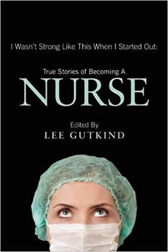 True Stories of Becoming A Nurse